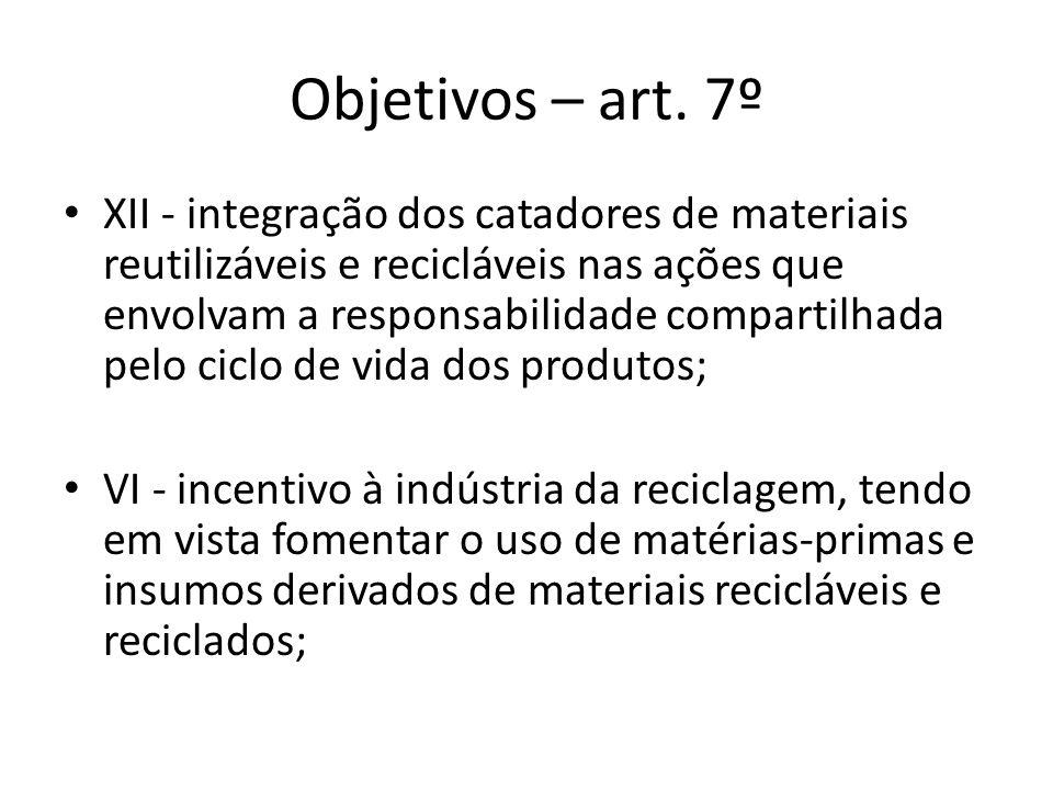 Objetivos – art. 7º