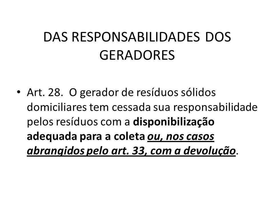 DAS RESPONSABILIDADES DOS GERADORES