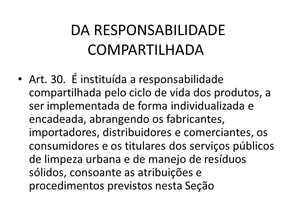 DA RESPONSABILIDADE COMPARTILHADA