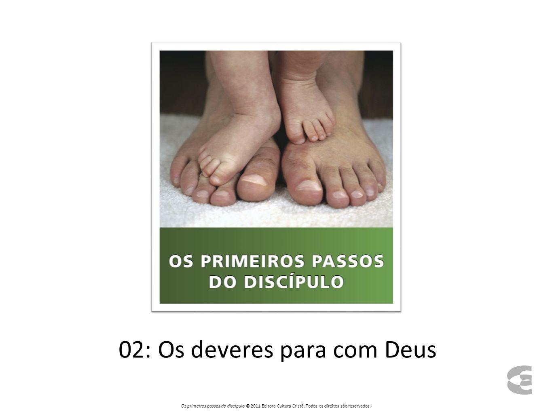 02: Os deveres para com Deus