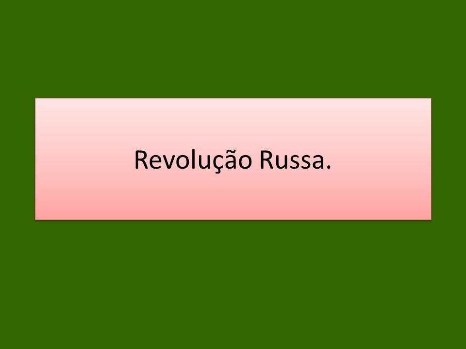 Revolução Russa.
