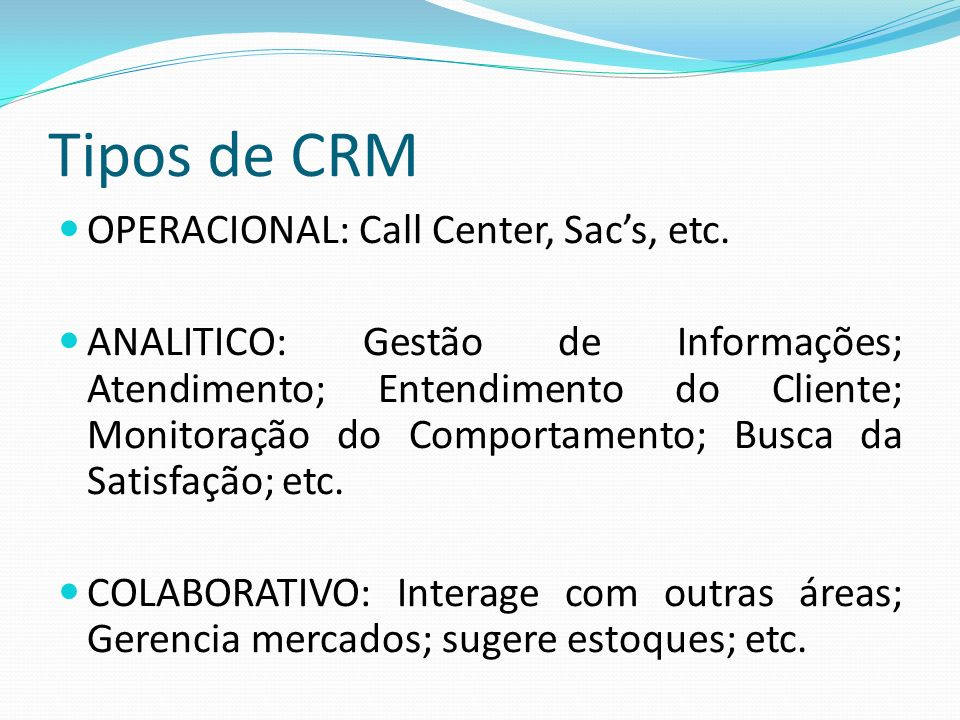 Tipos de CRM OPERACIONAL: Call Center, Sac's, etc.