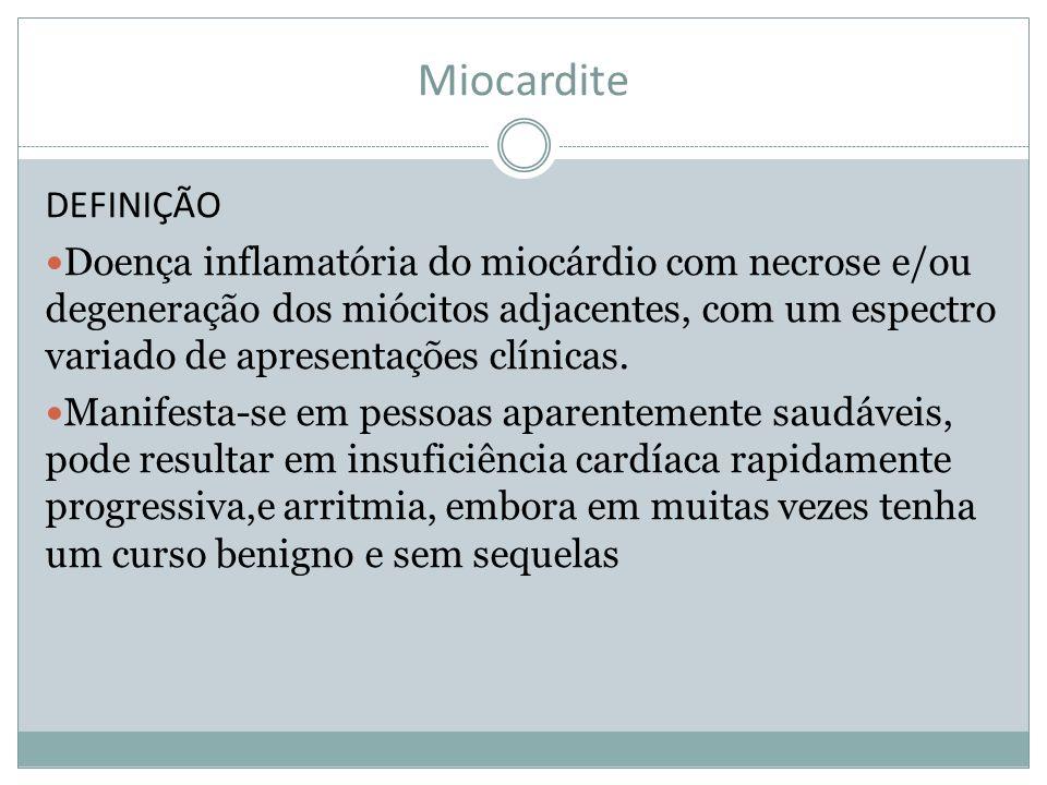Miocardite DEFINIÇÃO.