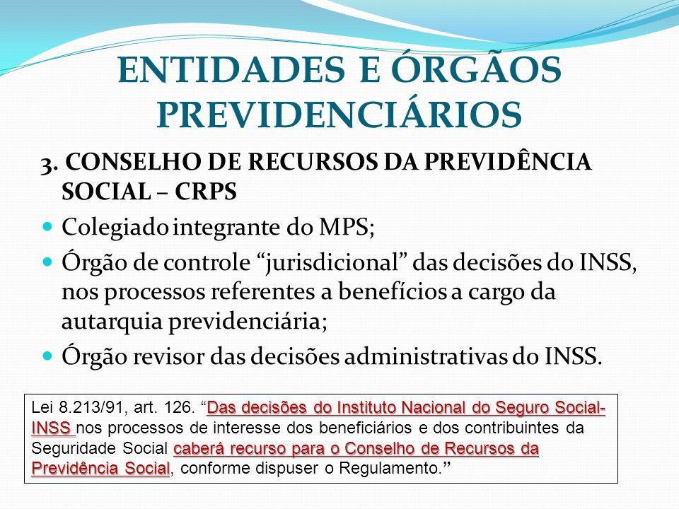 ENTIDADES E ÓRGÃOS PREVIDENCIÁRIOS