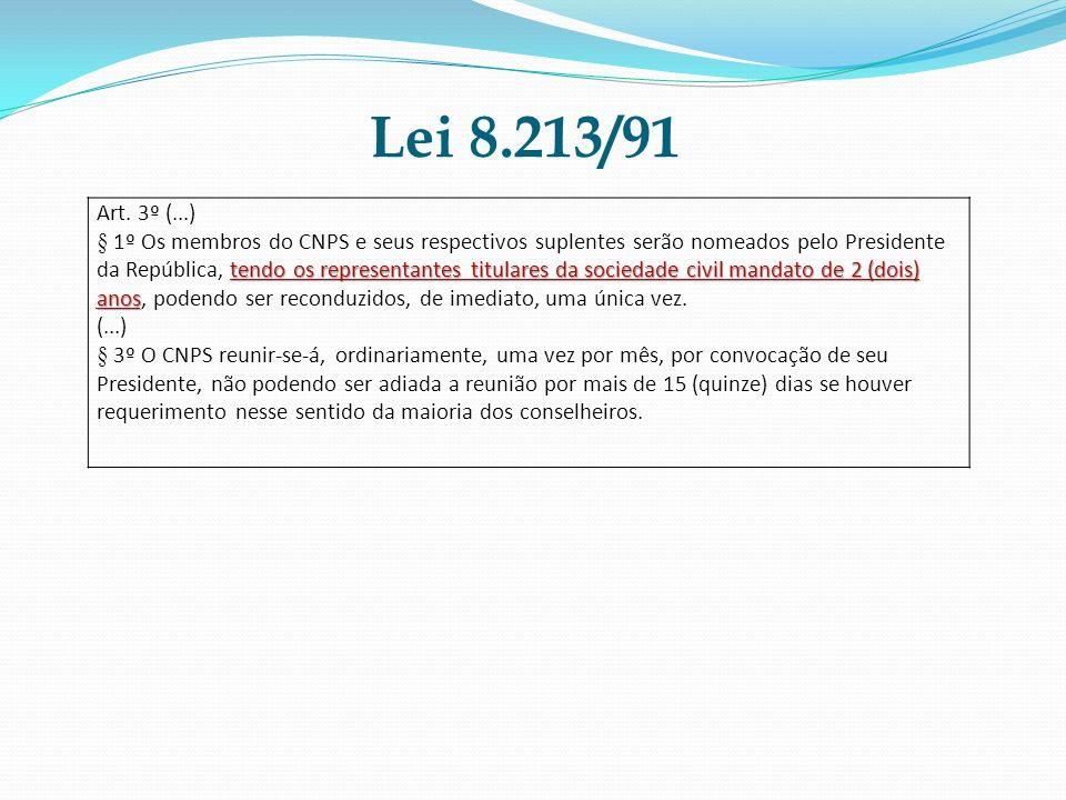 Lei 8.213/91 Art. 3º (...)