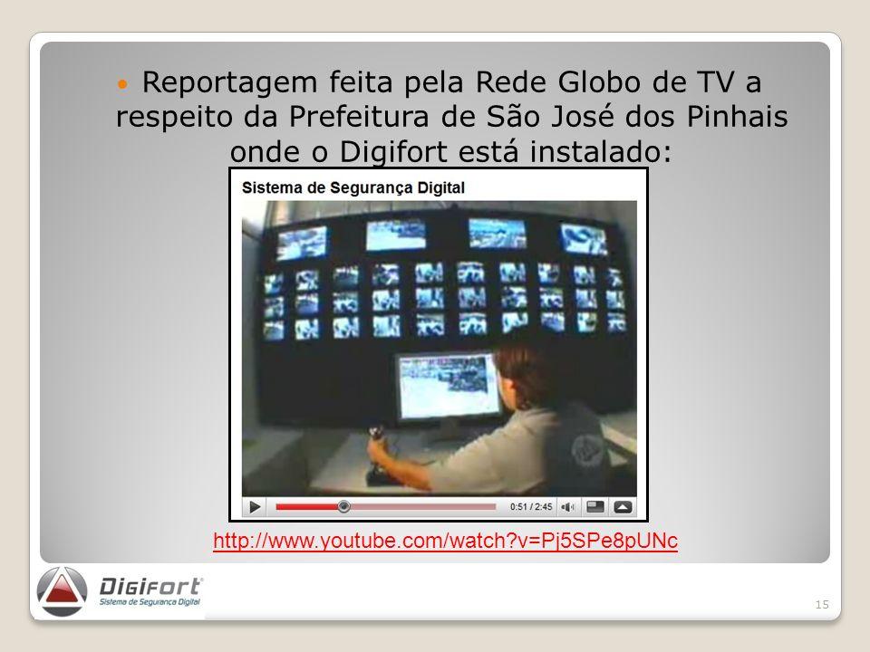 Reportagem feita pela Rede Globo de TV a respeito da Prefeitura de São José dos Pinhais onde o Digifort está instalado: