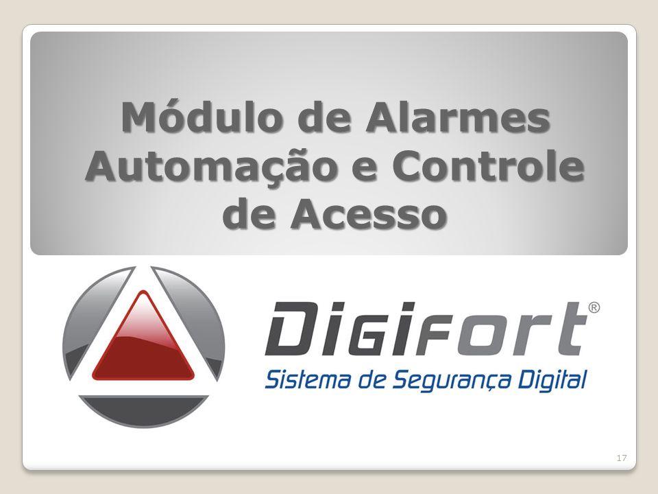 Módulo de Alarmes Automação e Controle de Acesso