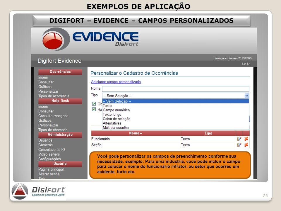 DIGIFORT – EVIDENCE – CAMPOS PERSONALIZADOS