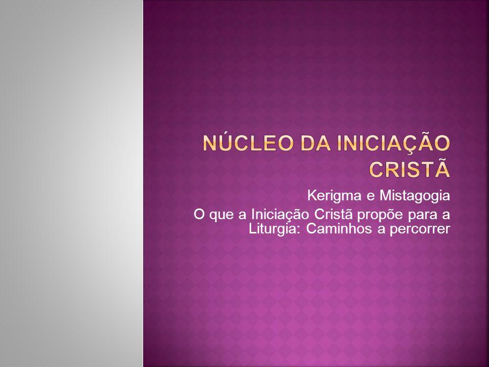 Núcleo da iniciação cristã