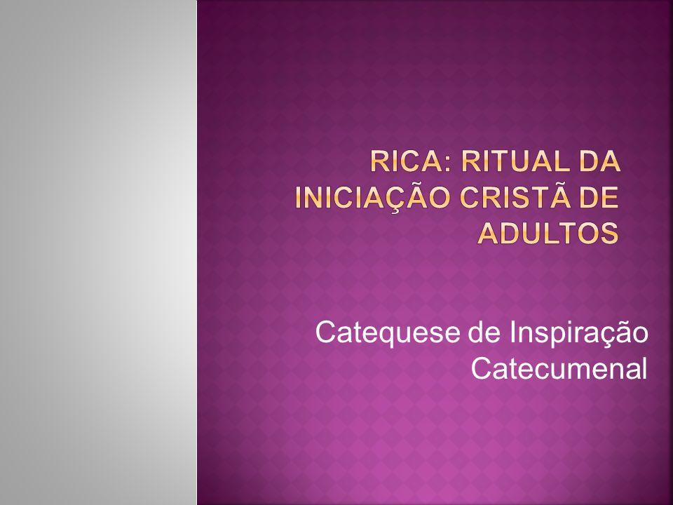 Rica: ritual da iniciação cristã de adultos