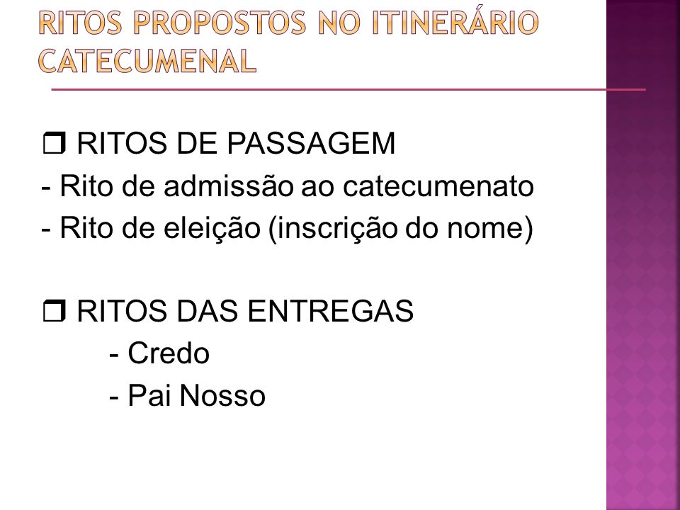 Ritos propostos no itinerário catecumenal