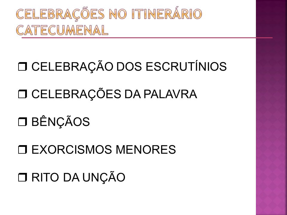 Celebrações no itinerário catecumenal