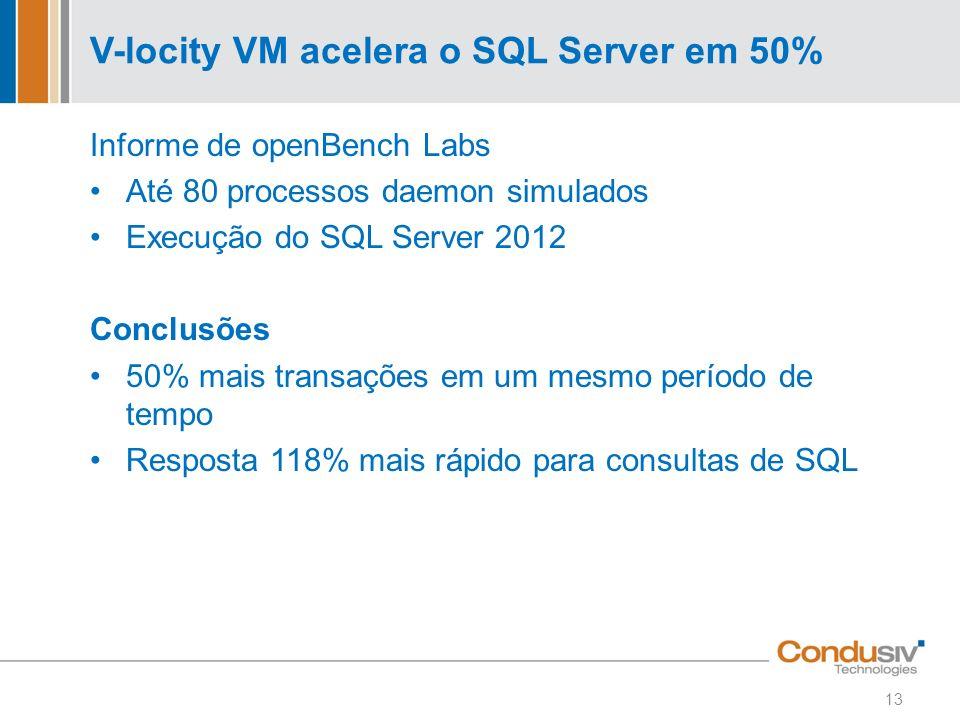 V-locity VM acelera o SQL Server em 50%