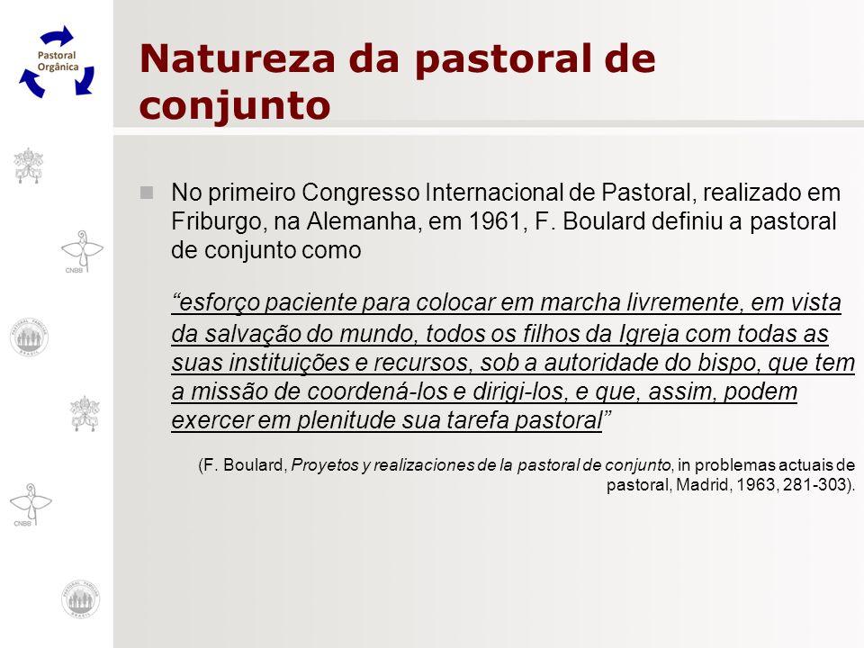 Natureza da pastoral de conjunto