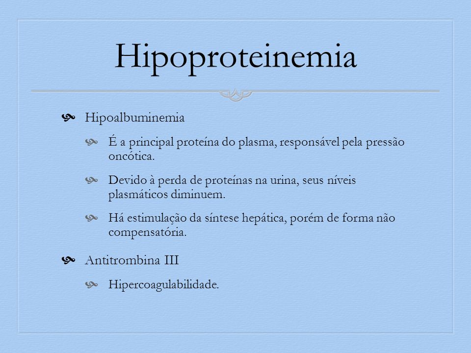 Hipoproteinemia Hipoalbuminemia Antitrombina III