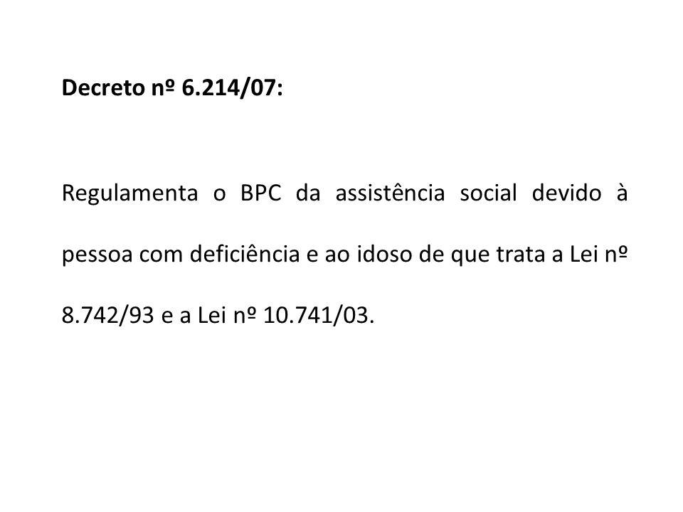Decreto nº 6.214/07:
