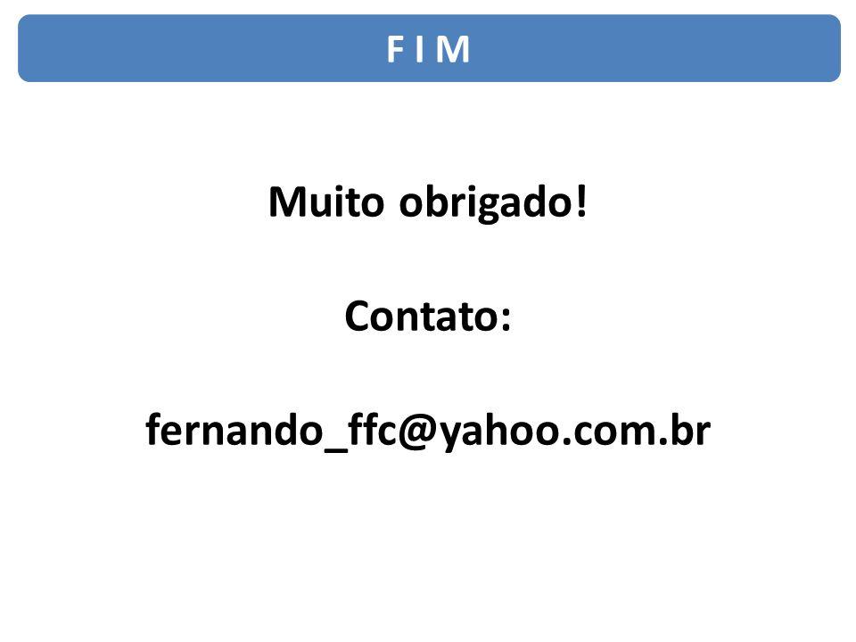 Muito obrigado! Contato: fernando_ffc@yahoo.com.br
