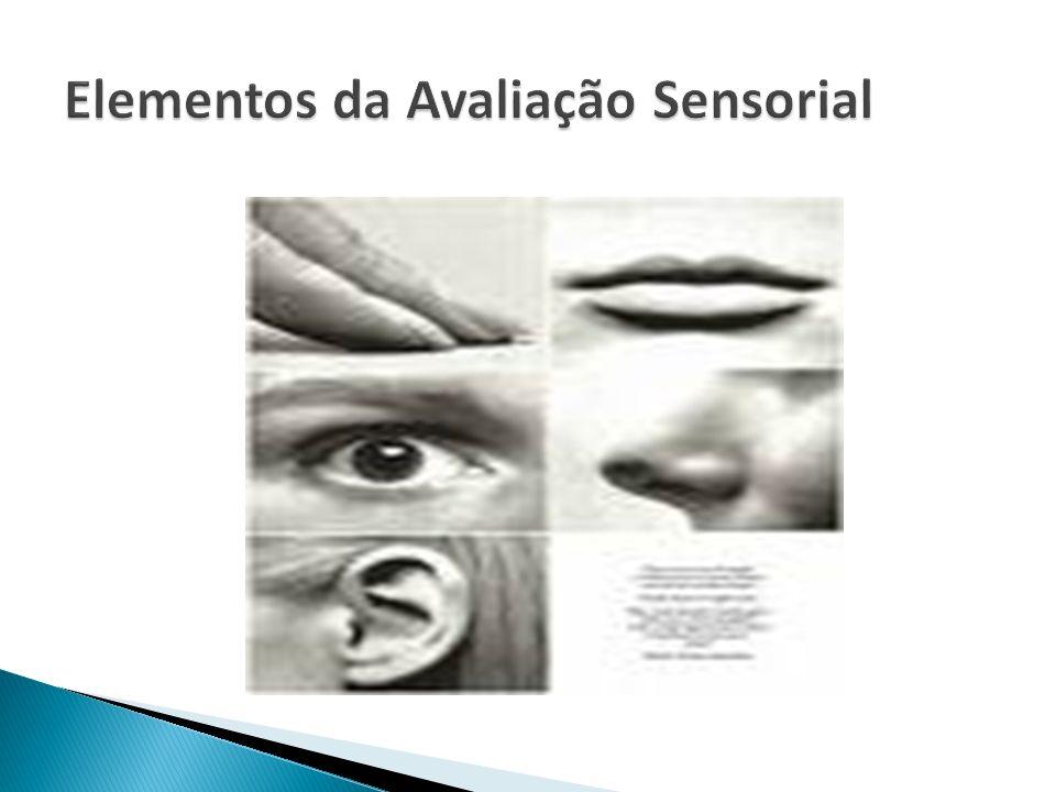 Elementos da Avaliação Sensorial