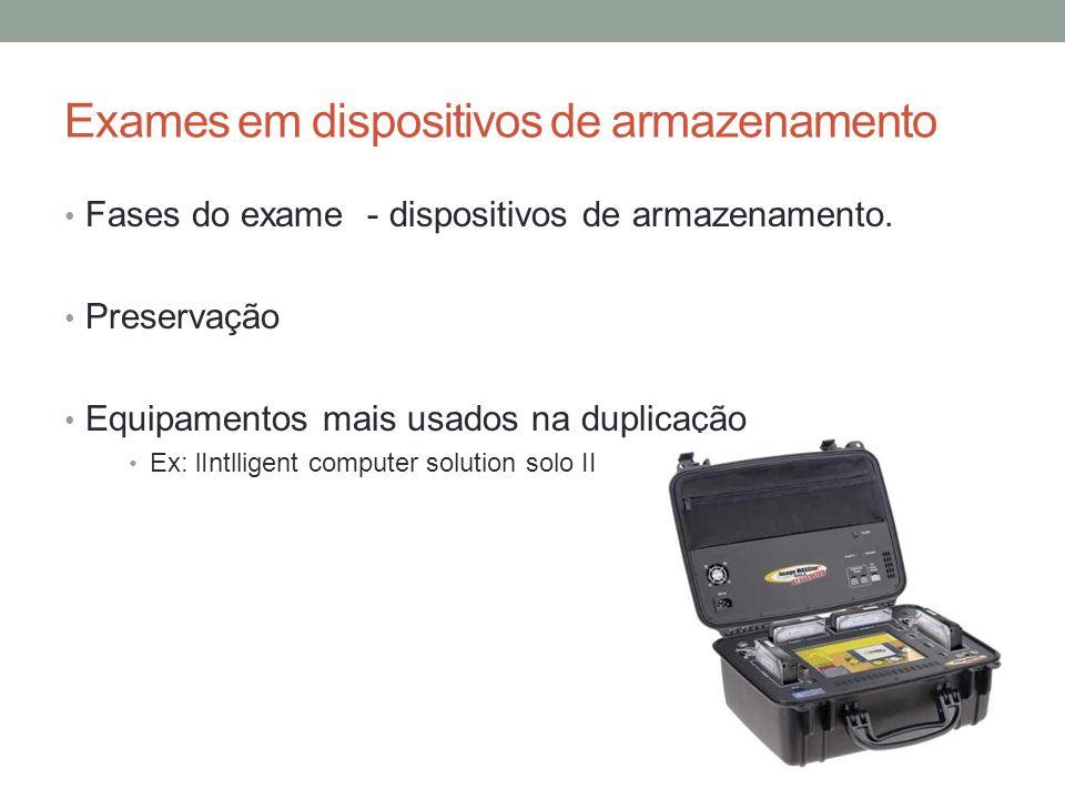 Exames em dispositivos de armazenamento