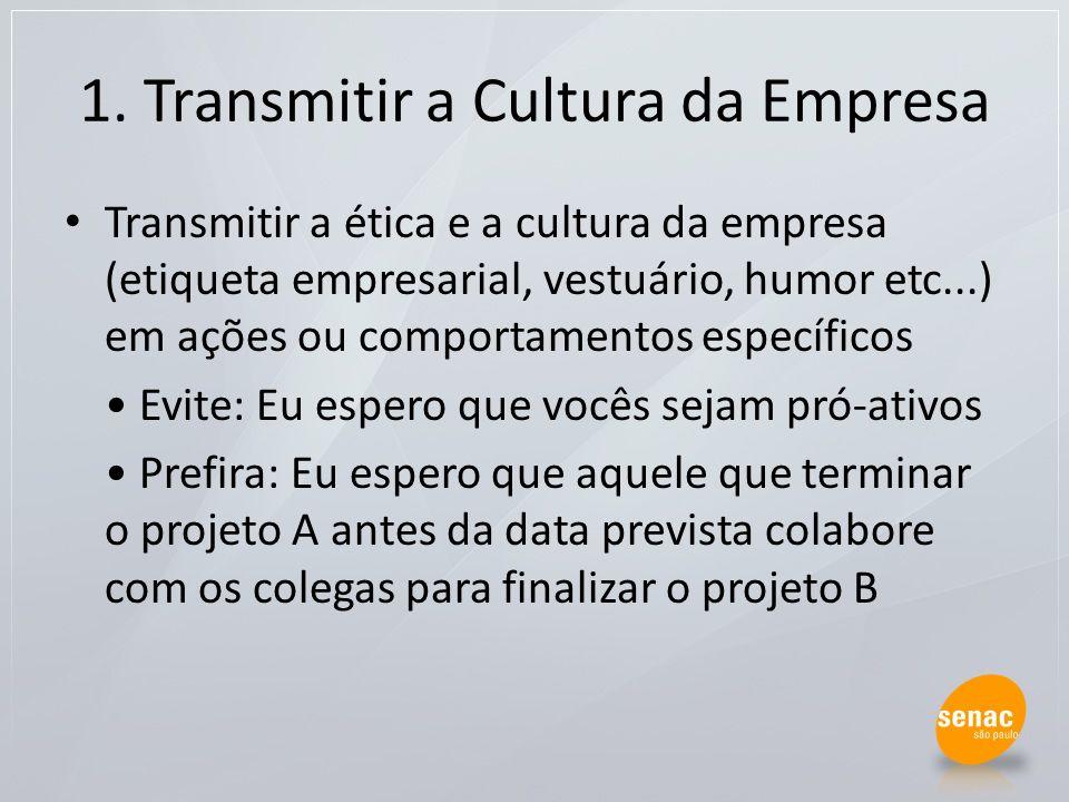 1. Transmitir a Cultura da Empresa
