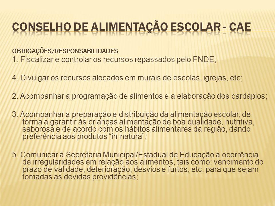 Conselho de Alimentação Escolar - CAE