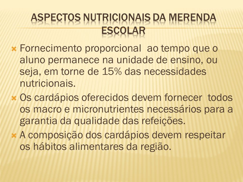 Aspectos Nutricionais da Merenda Escolar