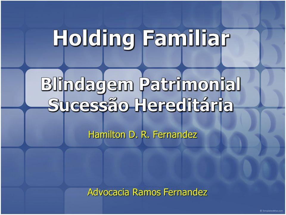 Holding Familiar Blindagem Patrimonial Sucessão Hereditária