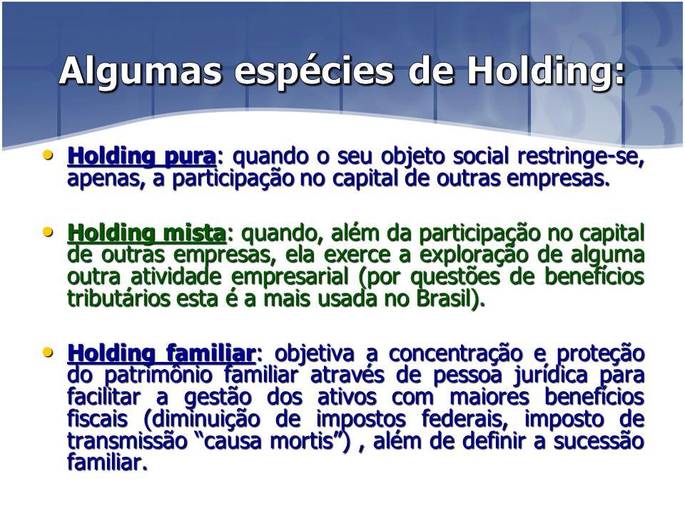 Algumas espécies de Holding: