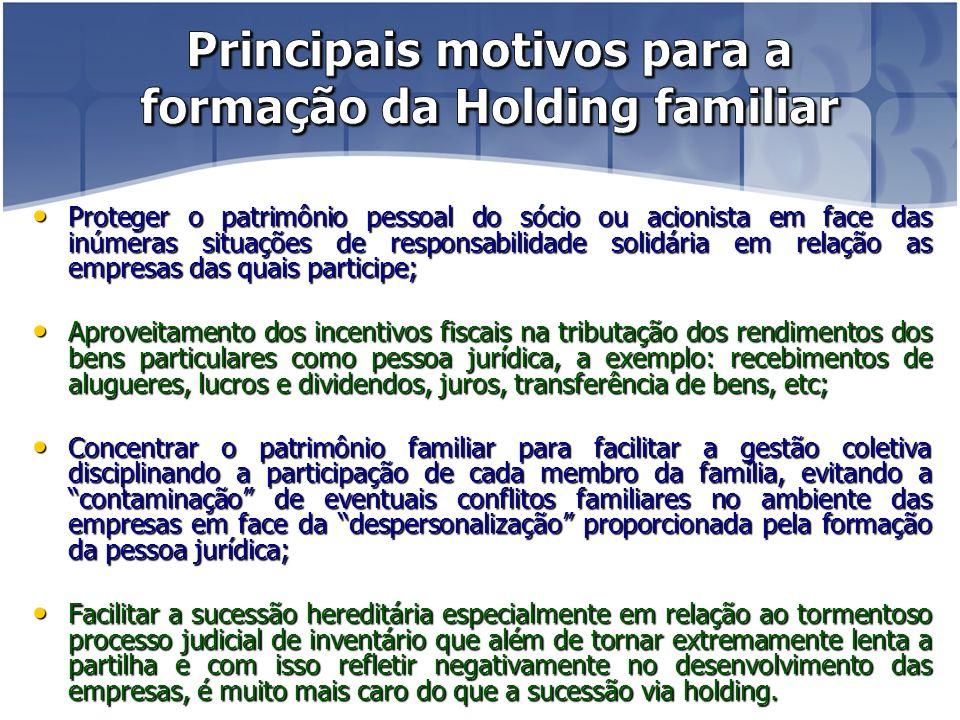 Principais motivos para a formação da Holding familiar
