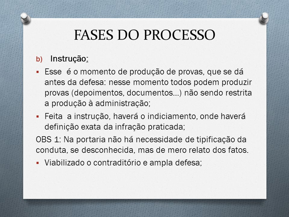 FASES DO PROCESSO Instrução: