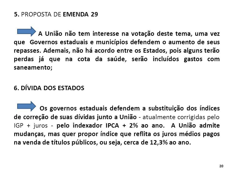 5. PROPOSTA DE EMENDA 29