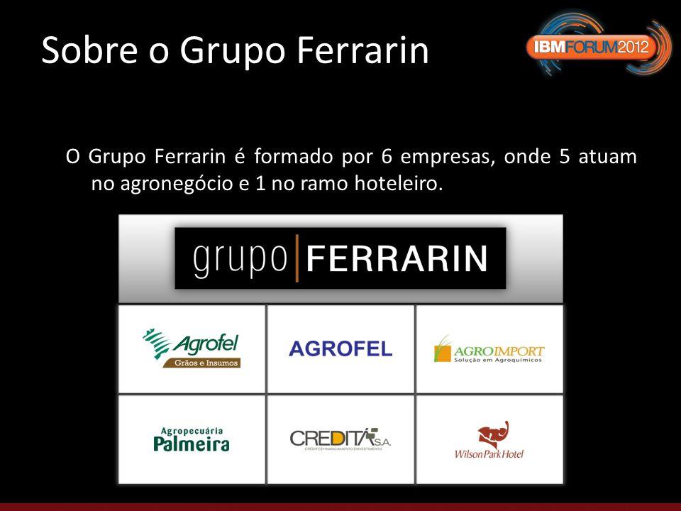 Sobre o Grupo Ferrarin O Grupo Ferrarin é formado por 6 empresas, onde 5 atuam no agronegócio e 1 no ramo hoteleiro.