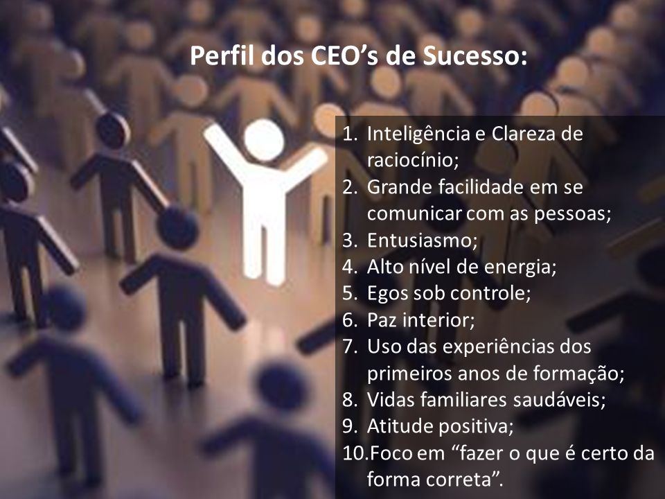Perfil dos CEO's de Sucesso: