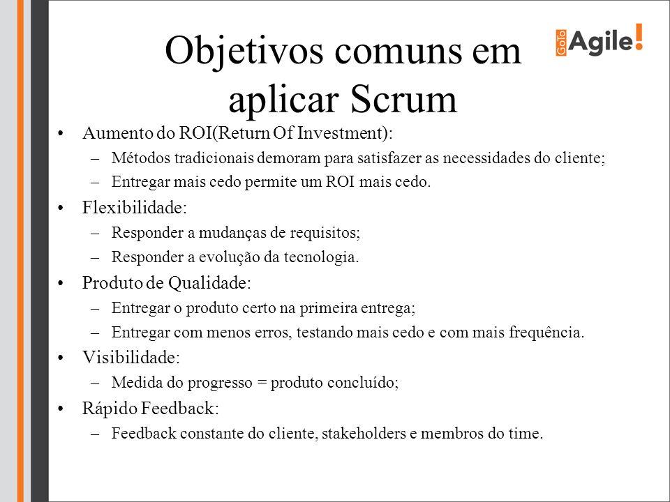 Objetivos comuns em aplicar Scrum