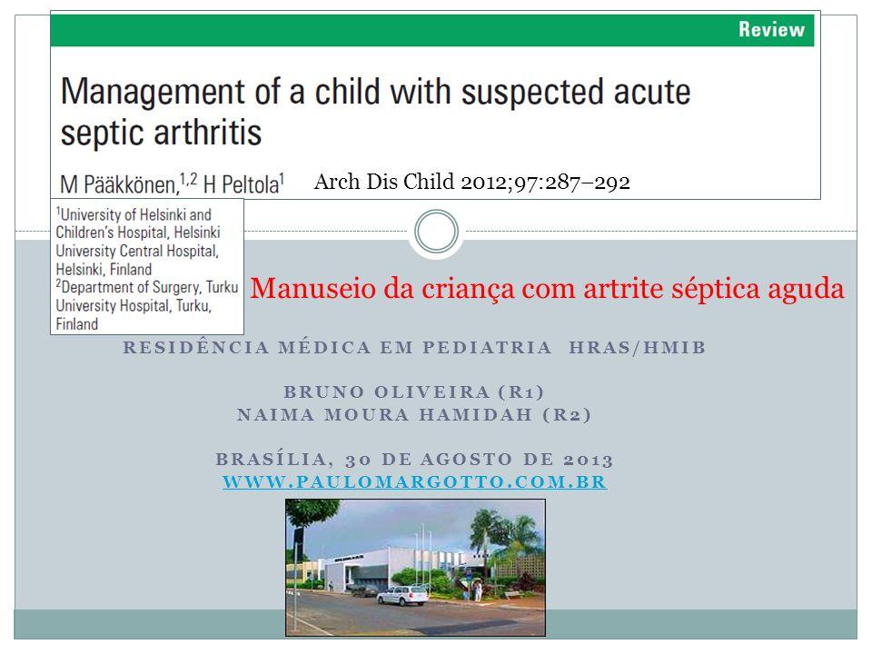 RESIDÊNCIA MÉDICA EM PEDIATRIA HRAS/HMIB Naima moura hamidah (r2)