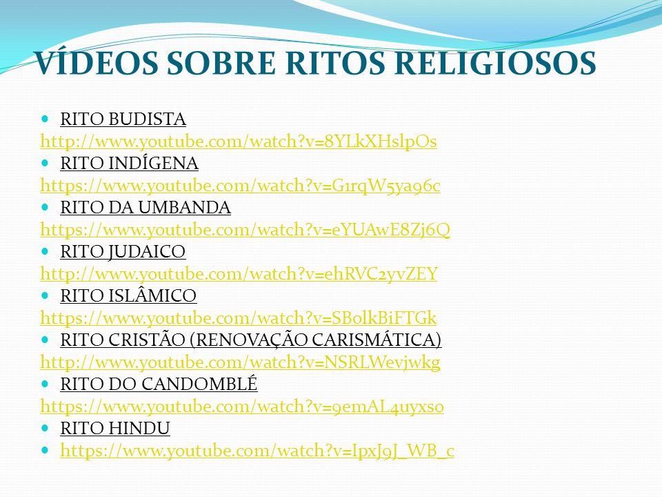 VÍDEOS SOBRE RITOS RELIGIOSOS