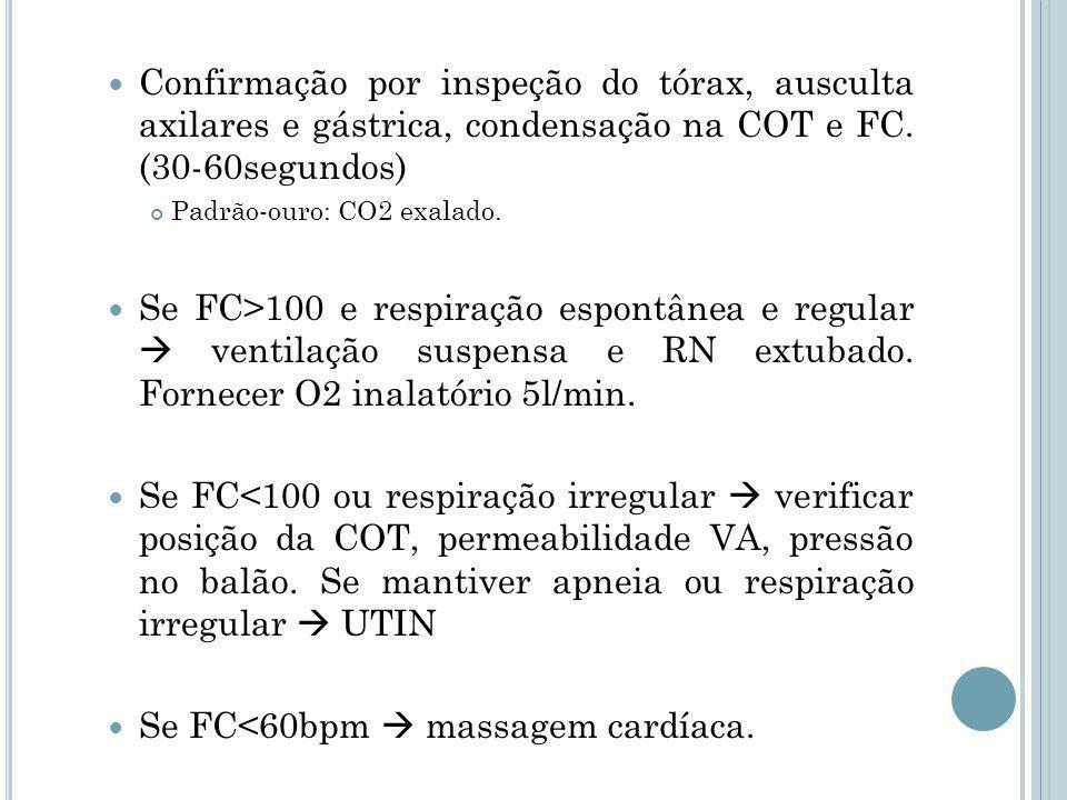 Se FC<60bpm  massagem cardíaca.