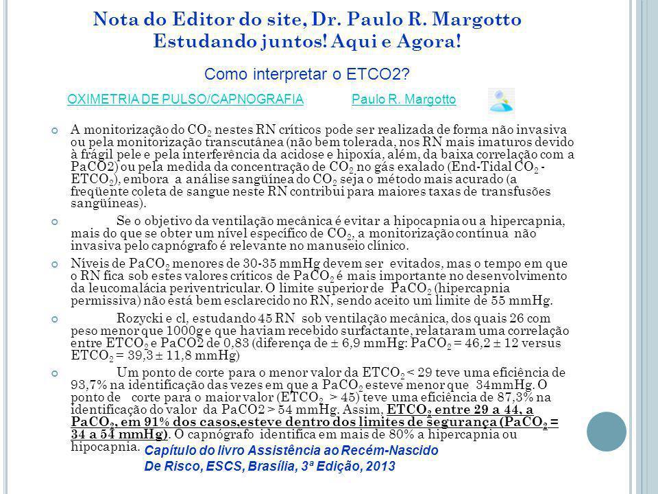 Nota do Editor do site, Dr. Paulo R. Margotto Estudando juntos