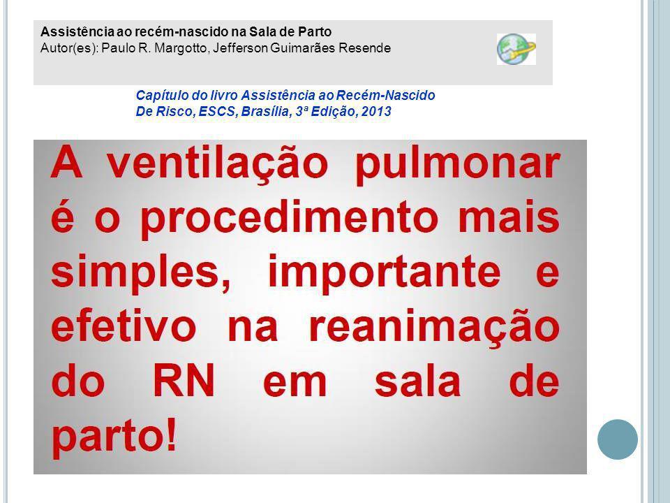 Assistência ao recém-nascido na Sala de Parto Autor(es): Paulo R