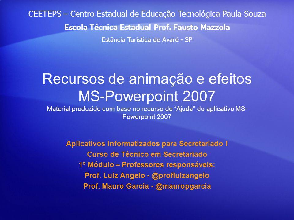 CEETEPS – Centro Estadual de Educação Tecnológica Paula Souza