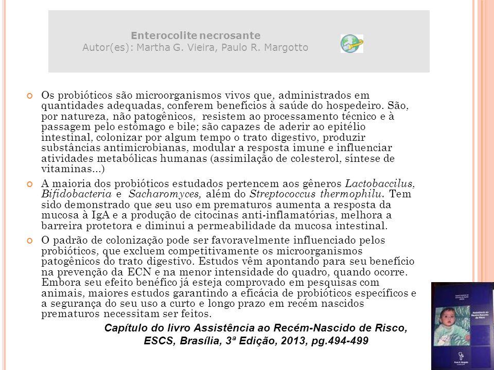 Enterocolite necrosante Autor(es): Martha G. Vieira, Paulo R. Margotto