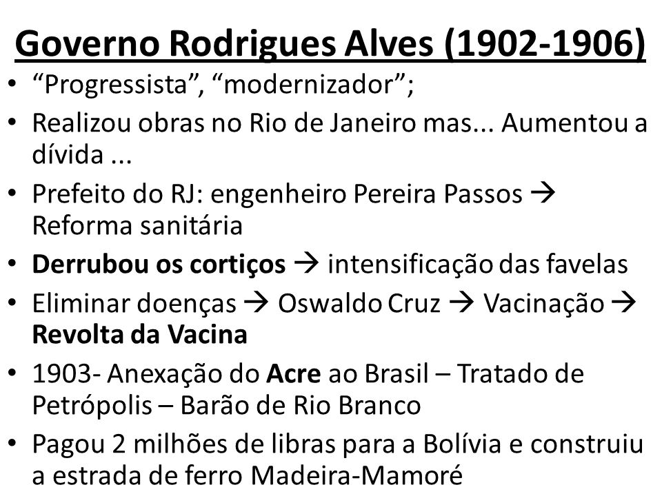 Governo Rodrigues Alves (1902-1906)