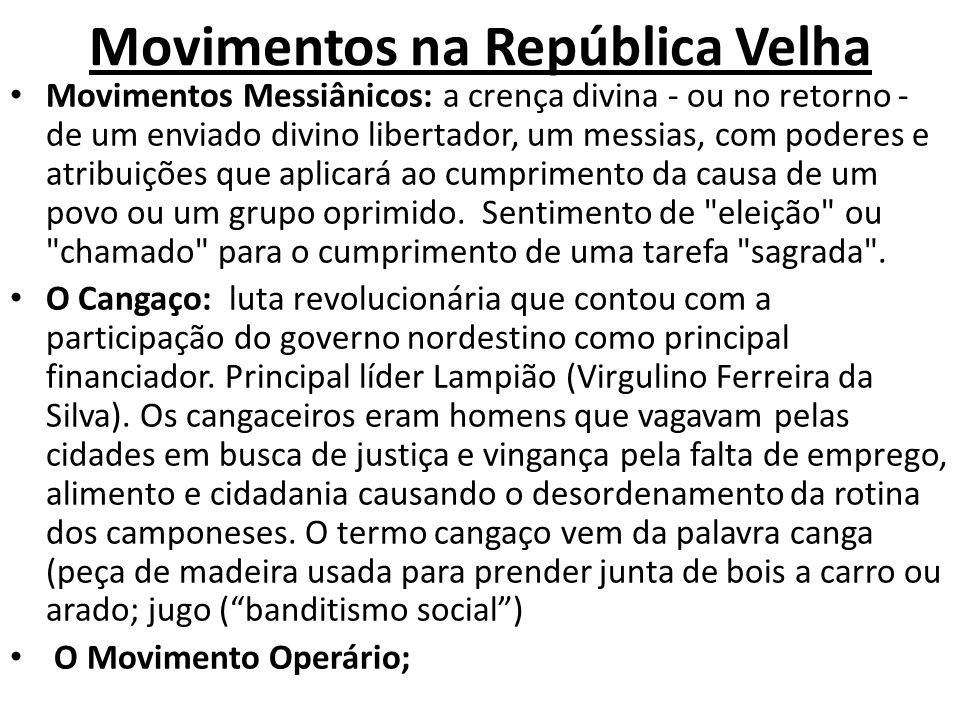 Movimentos na República Velha
