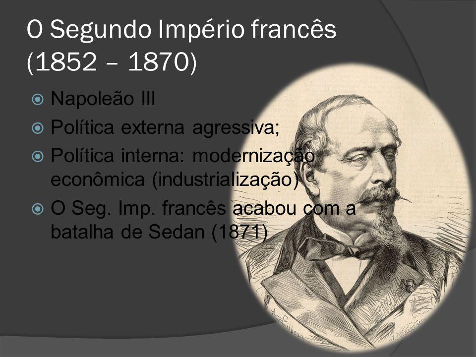O Segundo Império francês (1852 – 1870)