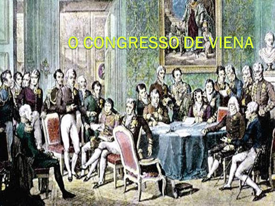O Congresso de Viena 1814