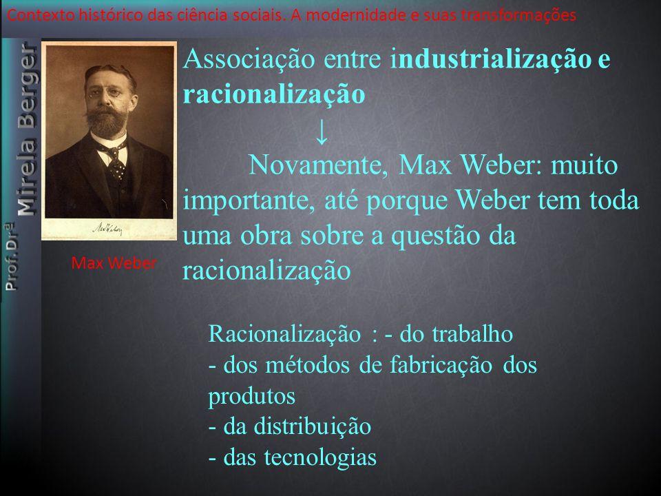 Associação entre industrialização e racionalização