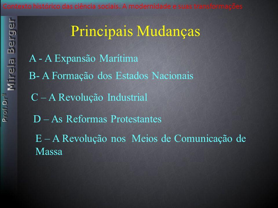 Principais Mudanças A - A Expansão Marítima
