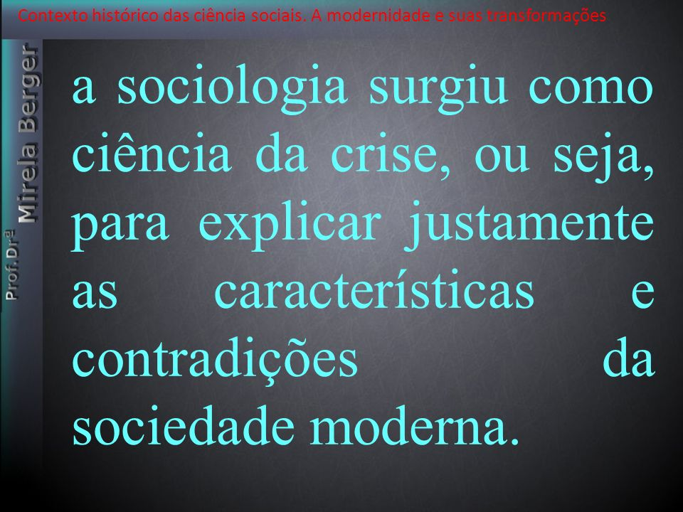Contexto histórico das ciência sociais