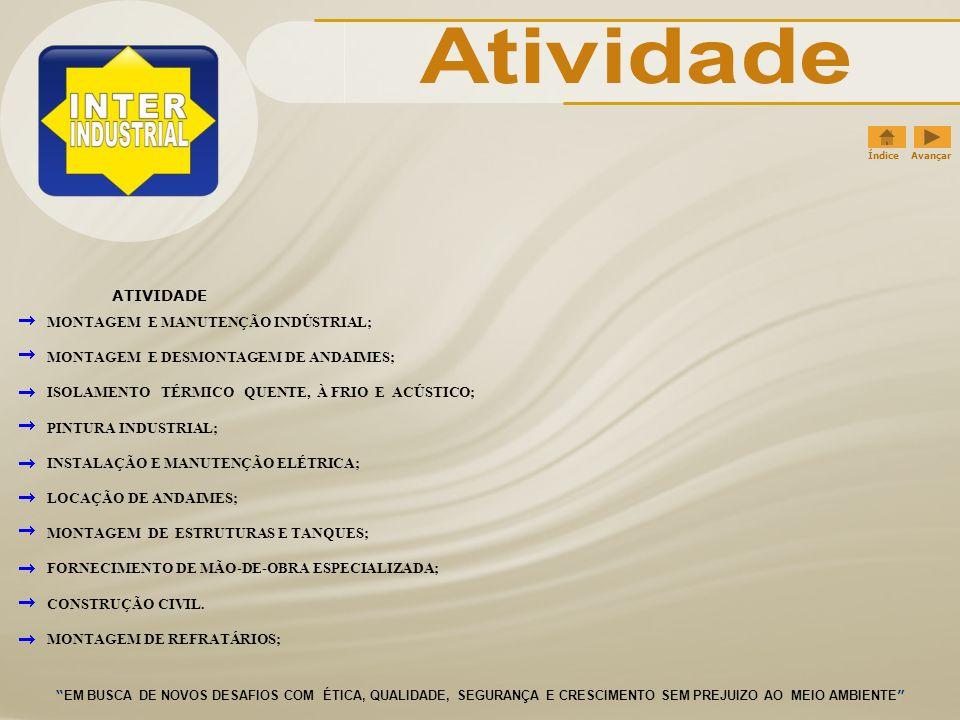 Atividade ATIVIDADE MONTAGEM E MANUTENÇÃO INDÚSTRIAL;