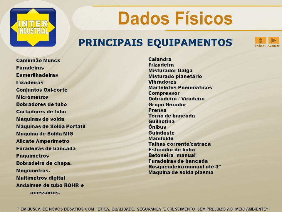 PRINCIPAIS EQUIPAMENTOS